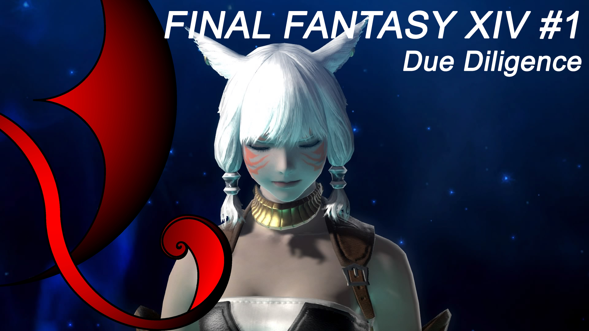 """Due Diligence"" – Final Fantasy XIV"