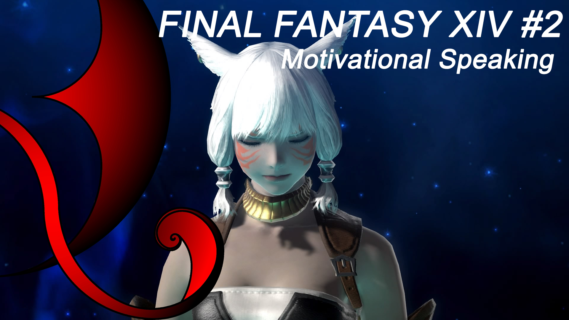 """Motivational Speaking"" di Final Fantasy XIV"