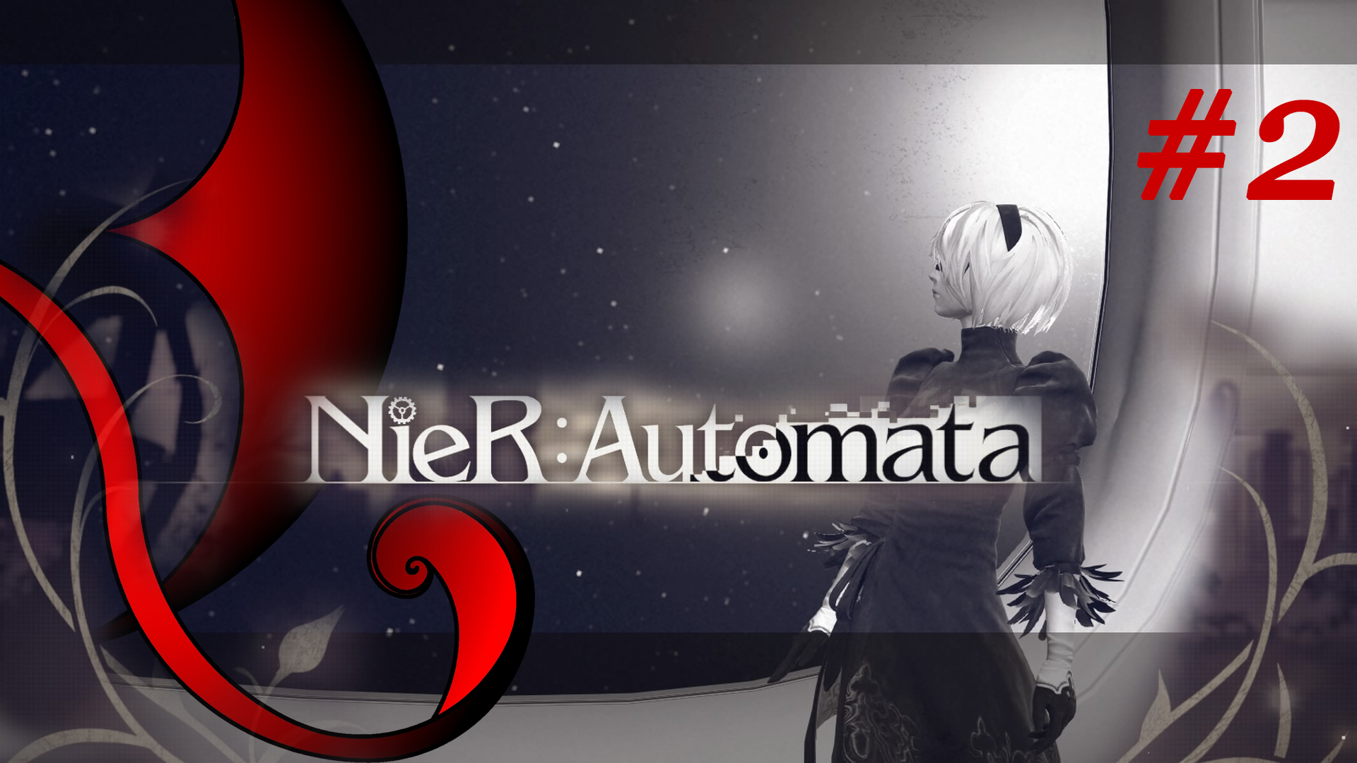 NieR: Automata [ep.0002] – Gameplay & Podcast