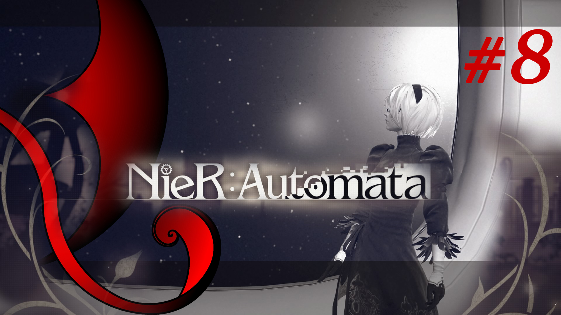 NieR:Automata [ep.0008] – Gameplay & Podcast