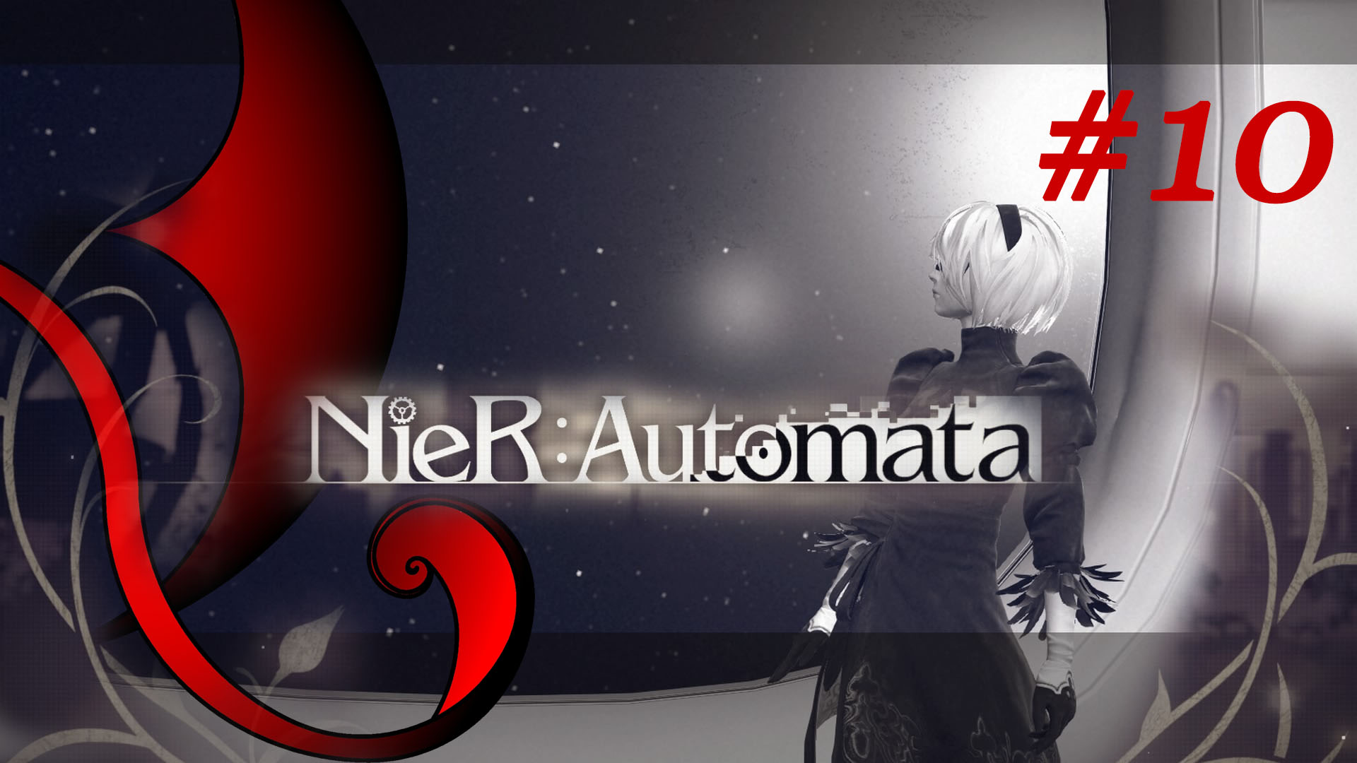 NieR:Automata [ep.0010] – Gameplay & Podcast